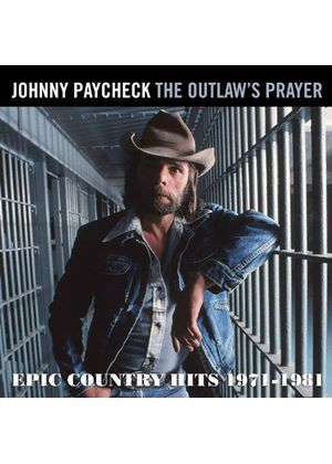 Johnny Paycheck - The Outlaws Prayer - Epic Country Hits 1971-1981 (Music CD)