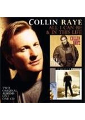 Collin Raye - All I Can Be / In This Life (Music CD)