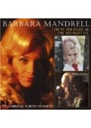 Barbara Mandrell - Treat Him Right / The Midnight Oil (Music CD)