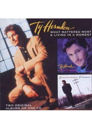 Ty Herndon - What Mattered Most / Living In A Moment (Music CD)