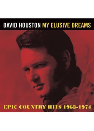 David Houston - My Elusive Dreams ~ Epic Country Hits 1963-1974 (Music CD)