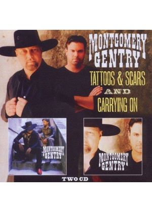 Montgomery Gentry - Tattoos & Scars/Carrying On (Music CD)