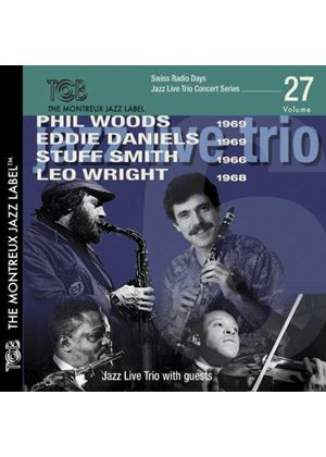 Jazz Live Trio - Featuring Phil Woods, Eddie Daniels, Stuff Smith & Leo Wright (Music CD)