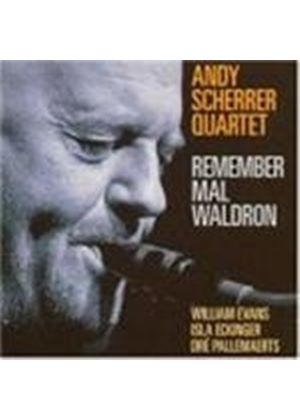 Andy Scherrer Quartet - Remember Mal Waldron (Music CD)