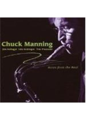 Chuck Manning - Notes From The Real