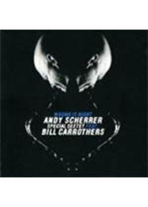 Andy Scherrer Special Sextet - Wrong Is Right