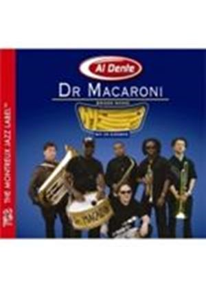 Dr. Macaroni Brass Band - Al Dente (Music CD)