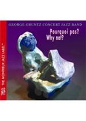 George Gruntz Concert Jazz Band (The) - Pourqui Pas (Why Not) (Music CD)