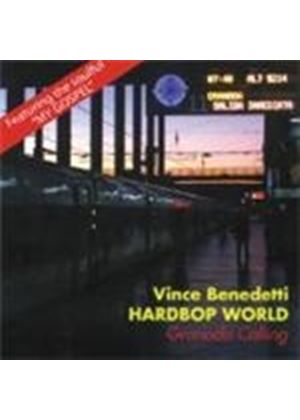 Vince Benedetti Hardbop World - Granada Calling (Music CD)