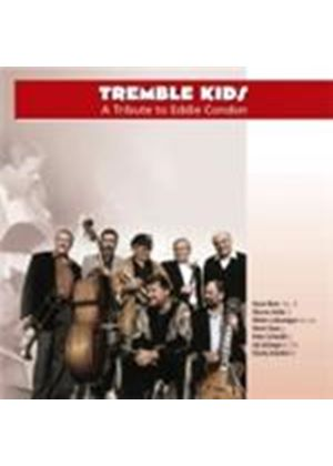 Tremble Kids All-Stars - Tribute To Eddie Condon, A (Music CD)