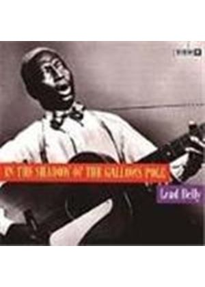 Leadbelly - In The Shadows Of The Gallows Pole