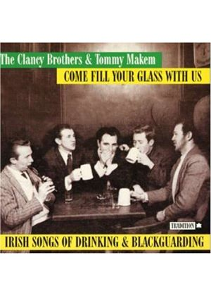 Clancy Brothers/Tommy Makem - Come Fill Your Glass With Us