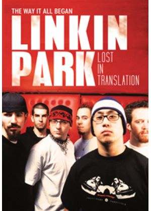 Linkin Park - Lost In Translation