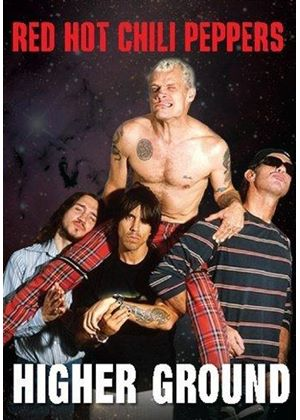 Red Hot Chili Peppers - Higher Ground (+DVD)