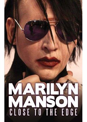 Marilyn Manson - Close to the Edge (+DVD)