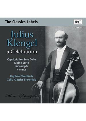 Julius Klengel: A Celebration (Music CD)