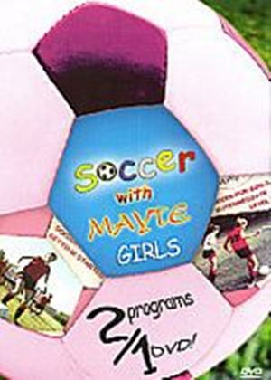 Soccer For Girls With Mayte