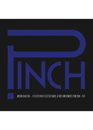 Pinch - Missing In Action (A Collection of Selected Tracks, B-Sides and Remixes, 2006-2010) (Music CD)