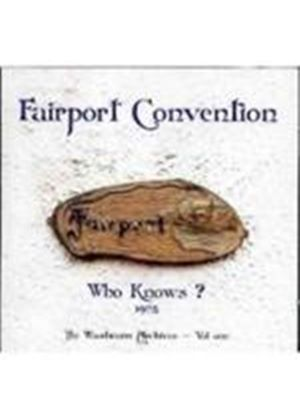 Fairport Convention - Who Knows (Music CD)