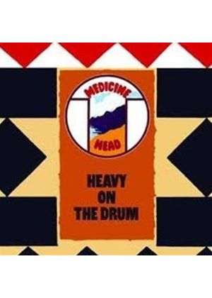 Medicine Head - Heavy on the Drum (Music CD)