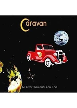 Caravan - All Over You...Too (Music CD)