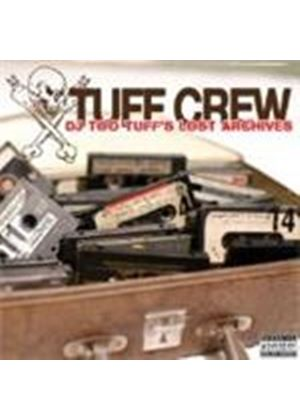Tuff Crew - DJ Too Tuff's Lost Archives (Music CD)
