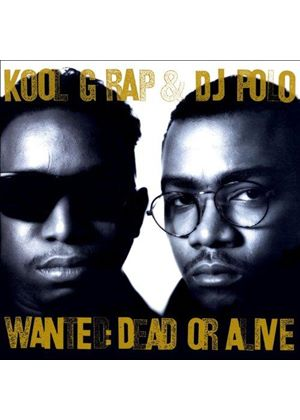 Kool G Rap & DJ Polo - WANTED DEAD OR ALIVE  2CD