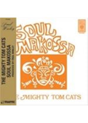 Mighty Tom Cats (The) - Soul Makossa (Music CD)