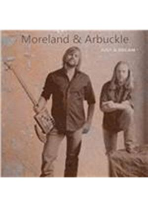 Moreland & Arbuckle - Just a Dream (Music CD)