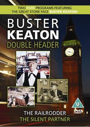 Buster Keaton Double Header - The RailRodder / The Silent Partner