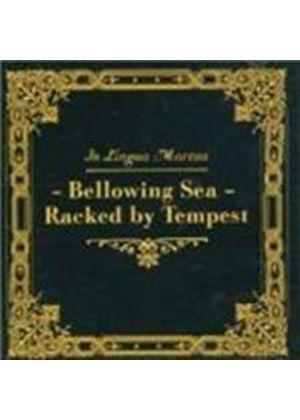 In Lingua Mortua - Bellowing Sea - Racked By Tempest (Music CD)