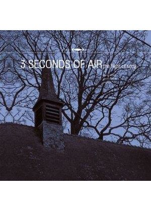 3 Seconds Of Air - Flight Of Song, The (Music CD)
