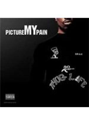 2Pac - Picture My Pain (Parental Advisory) [PA] (Music CD)