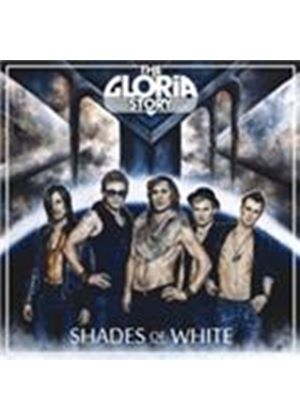 Gloria Story (The) - Shades Of White (Music CD)