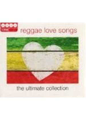 Various Artists - Ultimate Collection - Reggae Love Songs