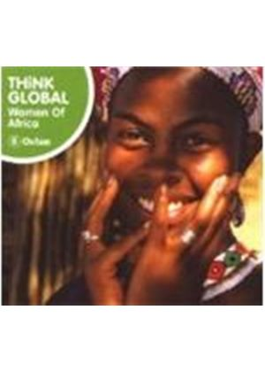 Various Artists - THINK GLOBAL:WOMEN OF AFRICA
