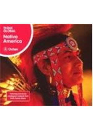 Various Artists - Think Global: Native America