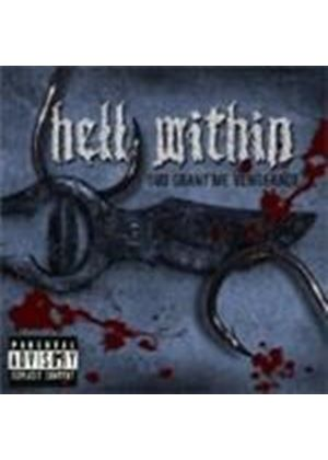 Hell Within - God Grant Me Vengance (Music CD)
