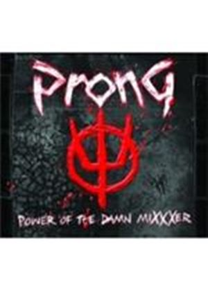 Prong - Power Of The Damn Mixxxer (Music CD)