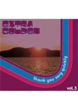 Extra Golden - Thank You Very Quickly Vol.3 (Music CD)