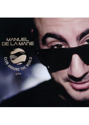 Manuel Dela Mare - Club Around the World (DJ Mix Compilation) (Music CD)