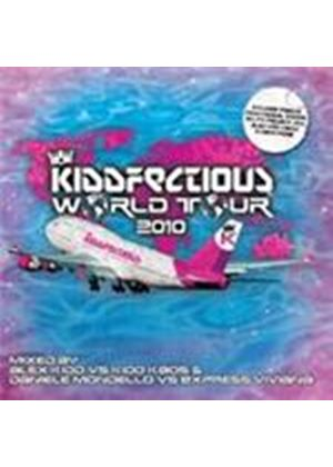 Various Artists - Kiddfectious World Tour 2010 (Mixed By Alex Kidd, Kidd Kaos, Daniele Mondello & Express Viviana) (Music CD)