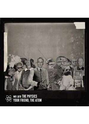 We Are the Physics - Your Friend, The Atom (Music CD)