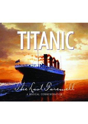 Various Artists - Titanic (The Last Farewell) (Music CD)