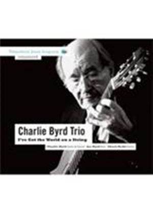Charlie Byrd Trio (The) - I've Got The World On A String (Music CD)
