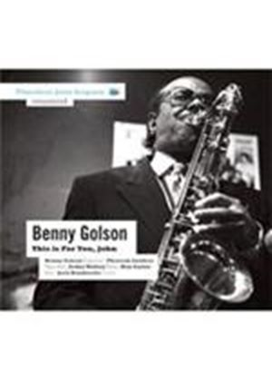 Benny Golson - This Is For You John (Music CD)