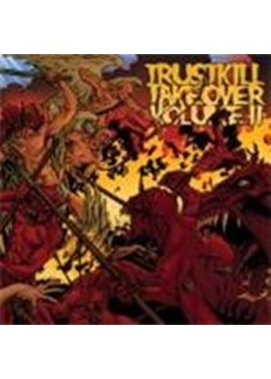 Various Artists - Trustkill Takeover Volume II (Music CD)