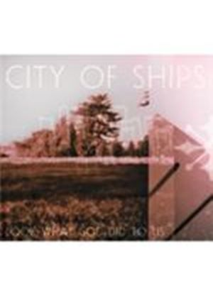 City Of Ships - Look What God Did To Us [Digipak] (Music CD)