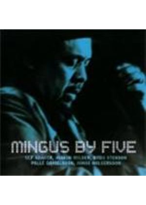 Various Artists - Mingus By Five
