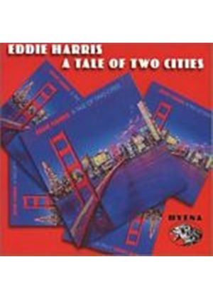 Eddie Harris - A Tale Of Two Cities (Music CD)